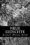 Neue Gedichte (German Edition)
