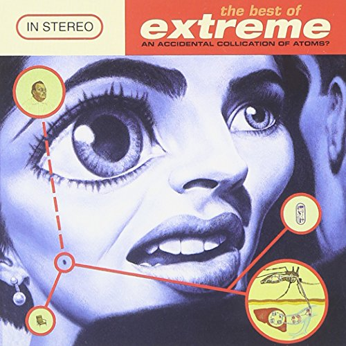 Extreme - The Best Of Extreme (An Accidental Collication Of Atoms) - Zortam Music