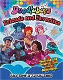 Doodlebops: Friends and Favorites