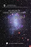 img - for An Atlas of Local Group Galaxies (Astrophysics and Space Science Library) book / textbook / text book