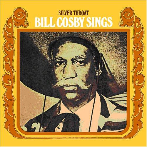 Bill Cosby - Silver Throat: Bill Cosby Sings - Zortam Music