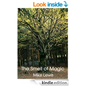 The Smell of Magic (Short Story)