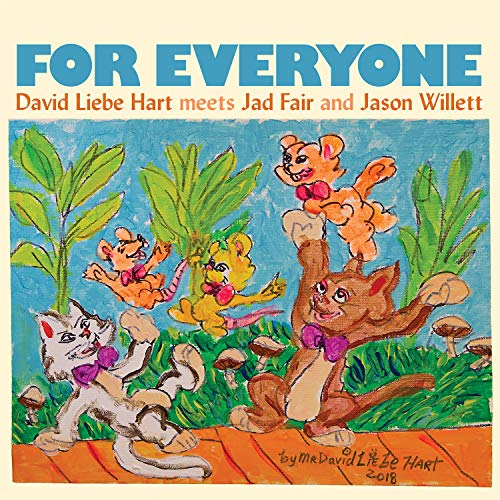 Cassette : HART,DAVID LIEBE MEETS JAD FAIR & JASON WILLETT - For Everyone (Cassette)