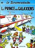 """Afficher """"Le Scrameustache n° 10 Le Prince des galaxiens"""""""
