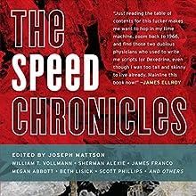 Speed Chronicles (       UNABRIDGED) by Joseph Mattson (editor) Narrated by William Dufries, Scott Aiello, Therese Plummer, Christina Delaine, Carol Monda, Edoardo Ballerini, Christian Rummel