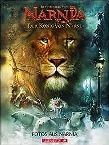Der König von Narnia. Fotos aus Narnia: Clive Staples Lewis