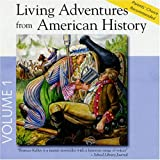 Living Adventures from American History, Vol. 1: Paul Revere, Valley Forge, Molly Pitcher, Nathan Hale