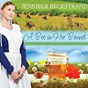 A Bee in Her Bonnet: Honeybee Sisters, Book 2 | Jennifer Beckstrand