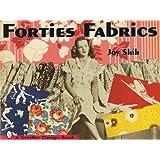 Forties Fabrics (Schiffer Design Book)