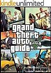The Ultimate Guide to GTA V: Strategi...