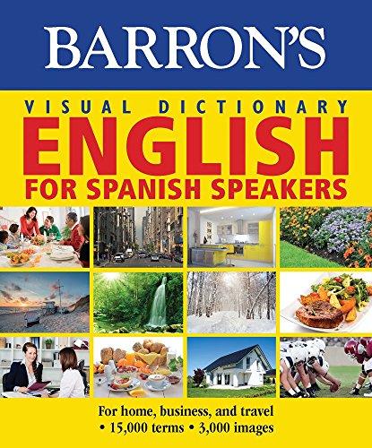 Book Cover: Barron's Visual Dictionary: English for Spanish Speakers: Ingles Para Hispanohablantes
