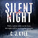 Silent Night (       UNABRIDGED) by C. J. Kyle Narrated by Marguerite Gavin