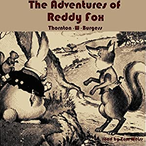 The Adventures of Reddy Fox Audiobook