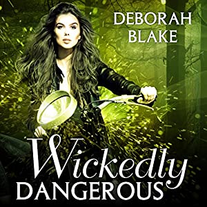 Wickedly Dangerous Audiobook