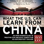 What the U.S. Can Learn from China: An Open-Minded Guide to Treating Our Greatest Competitor as Our Greatest Teacher | Ann Lee