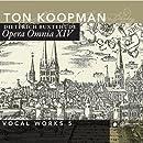 Vol. 5-Buxtehude: Opera Omnia XIV-Vocal Works