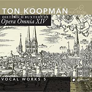 Buxtehude : Opera omnia XIV. Koopman.