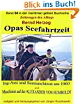 Opas Seefahrtzeit - Ing-Assi und Seem...