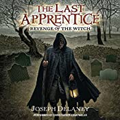 Revenge of the Witch: The Last Apprentice, #1 | Joseph Delaney