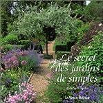 SECRET DES JARDINS DE SIMPLES (LE)
