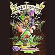 The Order of Odd-Fish (       UNABRIDGED) by James Kennedy Narrated by Jessica Almasy
