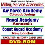 img - for 2005 Essential Guide to Military Service Academies: U.S. Air Force (Colorado Springs), U.S. Navy (Annapolis), U.S. Coast Guard (New London), Facilities, History, Cadet Life (DVD-ROM) book / textbook / text book