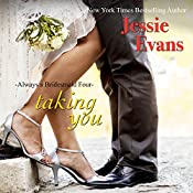 Taking You: Always a Bridesmaid, Book 5 | Jessie Evans