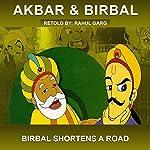 Birbal Shortens a Road | Rahul Garg