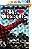 Dead Presidents (Exponential Apocalypse Book 2)