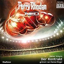 Der Kontrakt (Perry Rhodan NEO 131) Hörbuch von Rainer Schorm Gesprochen von: Hanno Dinger