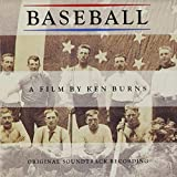 Baseball: A Film By Ken Burns - Original Soundtrack Recording