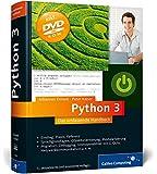 Python 3: Das umfassende Handbuch: Sprachgrundlagen, Objektorientierung, Modularisierung (Galileo Computing)