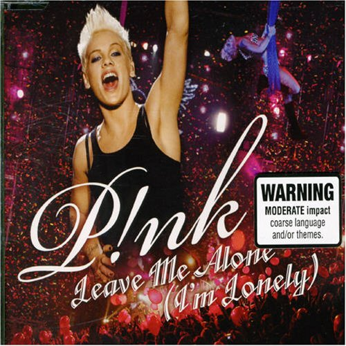 Pink - leave me alone (im lonely) - Zortam Music