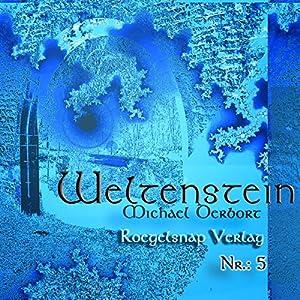 Weltenstein Nr. 5 Hörbuch