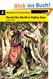 Around the World in 80 Days: Active Reading - Level 2 (Penguin Active Readers, Level 2)