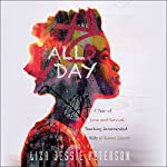 All Day: A Year of Love and Survival Teaching Incarcerated Kids at Rikers Island   Liza Jessie Peterson