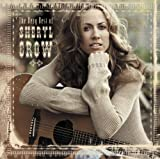 The Very Best Of Sheryl Crow (Germany Only Verison)