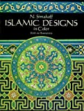 N. Simakoff Islamic Designs in Color (Dover Pictorial Archives)
