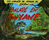 echange, troc Gaston - Balade en Guyane