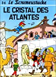 """Afficher """"Le Scrameustache n° 24 Le Cristal des Atlantes"""""""