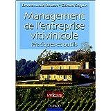 Manager son entreprise vitivinicole : De chef d'exploitation à chef d'entreprise