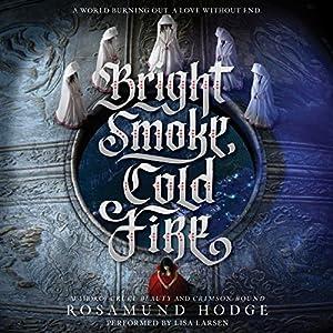 Bright Smoke, Cold Fire Audiobook