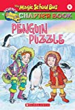 Penguin Puzzle (Magic School Bus Chapter Books #8) (0439204224) by Judith Bauer Stamper