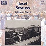 Strauss, Josef: Edition - Vol. 6