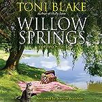 Willow Springs: A Destiny Novel, Book 5 | Toni Blake