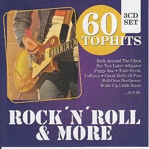 60 Top-Hits Rock'n Roll & More: Tutti Frutti / Rock Around The Clock / Lollipop, Peggy Sue / Great Balls Of Fire / amo!