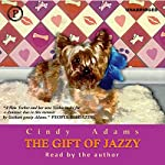 The Gift of Jazzy | Cindy Adams