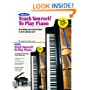 Alfred's Teach Yourself to Play Piano: Everything You Need to Know to Start Playing Now! (Book & DVD) (Teach Yourself Series)