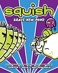 Squish #2: Brave New Pond