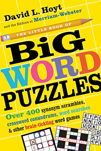 The Little Book of Big Word Puzzles: Over 400 Synonym Scrambles, Crossword Conundrums, Word Searches & Other Brain-Tickling Word Games (Puzzle Books)